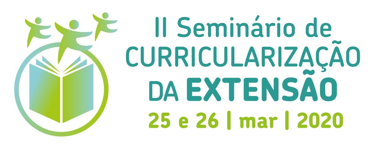 Segundo seminário de curricularização da extensão. 25 e 26 de março de 2020.