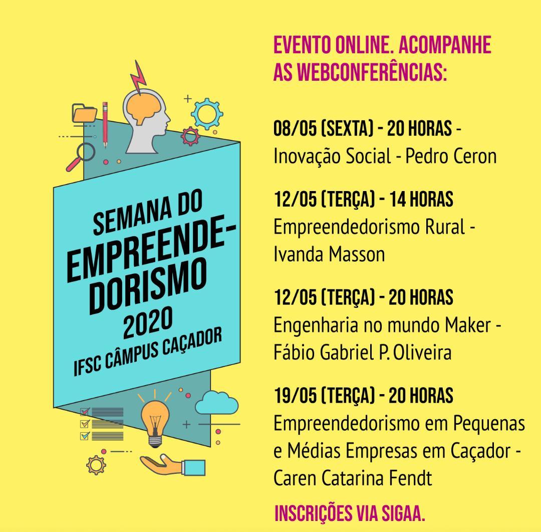 SEMANA DO EMPREENDEDORISMO 2020 CAMPUS CAÇADOR